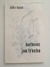 Baťovec Jan Trecha obálka knihy