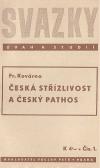 Česká střízlivost a český pathos