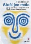 Stačí jen málo- 52 způsobů, jak rozvíjet klid mysli pomocí neuropsychologie