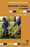 Spirituální výchova v rodině - Co radí psychologové?