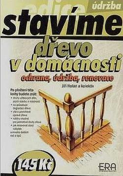 Dřevo v domácnosti  - ochrana, údržba, renovace obálka knihy