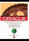 ORACLE : správa, programování a použití databázového systému
