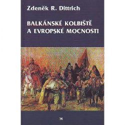 Balkánské kolbiště a evropské mocnosti obálka knihy