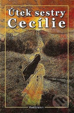 Útek sestry Cecílie obálka knihy
