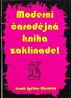 Moderní čarodějná kniha zaklínadel