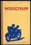 Motocyklem za dobrodružstvím
