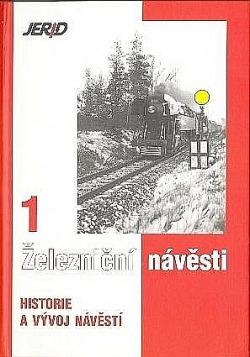 Železniční návěsti 1 - Historie a vývoj návěstí obálka knihy