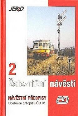 Železniční návěsti 2 - Návěstní předpisy - Učebnice předpisu ČD D1 obálka knihy
