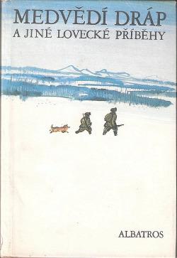 Medvědí dráp a jiné lovecké příběhy obálka knihy