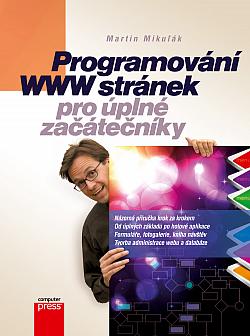Programování WWW stránek pro úplné začátečníky obálka knihy