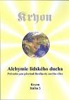 Kryon 3: Alchymie lidského ducha
