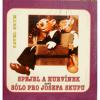 Spejbl a Hurvínek aneb sólo pro Josefa Skupu