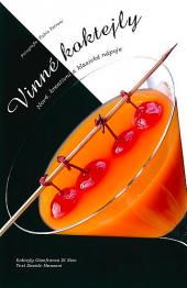 Vinné koktejly - nové, kreativní a klasické nápoje obálka knihy