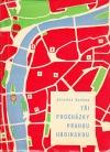 Tři procházky Prahou hrdinskou