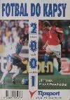 Fotbal do kapsy 2001
