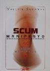 Scum manifesto čili Šlem manifest obálka knihy