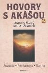 Hovory s Akášou 2 - astralita reinkarnace karma