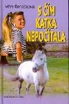 S čím Katka nepočítala