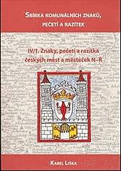 Sbírka komunálních znaků, pečetí a razítek IV/1. Znaky, pečeti a razítka českých měst a městeček N-Ř obálka knihy