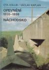 Opevnění 1935 - 1938 Náchodsko
