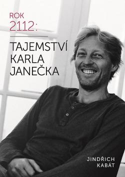 Rok 2112: Tajemství Karla Janečka