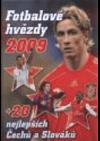 Fotbalové hvězdy 2009