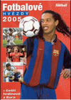 Fotbalové hvězdy 2005