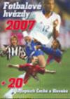 Fotbalové hvězdy 2007