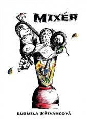 Mixér obálka knihy