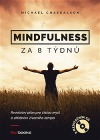 Mindfulness za 8 týdnů - Revoluční plán pro čistou mysl a zklidnění životního tempa