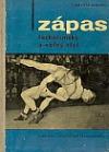 Zápas řeckořímský a volný styl