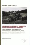 Velké Karlovice - cesty za minulostí a krásou II. Soláň a všechno hezké na něm a kolem něho