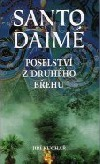 Santo Daimé – poselství z druhého břehu