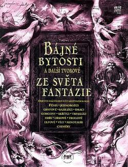 Bájné bytosti a další tvorové ze světa fantazie obálka knihy