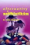 Alternativy k antibiotikům