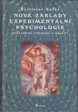Nové základy experimentální psychologie: Duševědné výzkumy a objevy obálka knihy