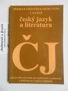 Přehled středoškolského učiva I. soubor český jazyk a literatura