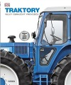 Traktory: velký obrazový průvodce
