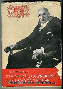 Život, dílo a příklad Dr. Edvarda Beneše