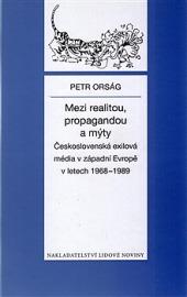 Mezi realitou, propagandou a mýty