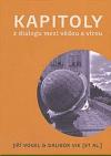 Kapitoly z dialogu mezi vědou a vírou
