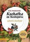Kuchařka ze Svatojánu - zdraví z kuchyně