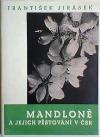 Mandloně a jejich pěstování v ČSR