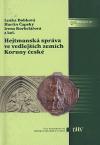 Hejtmanská správa ve vedlejších zemích Koruny české