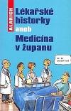 Lékařské historky aneb Medicína v županu