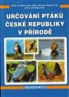 Určování ptáků České republiky v přírodě