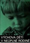 Výchova dětí v neúplné rodině