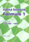 Úplná historie Formule 1 - část třetí, léta 1980-1989