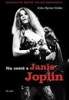 Na cestě s Janis Joplin - biografie první velké rockerky