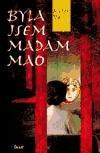 Byla jsem madam Mao